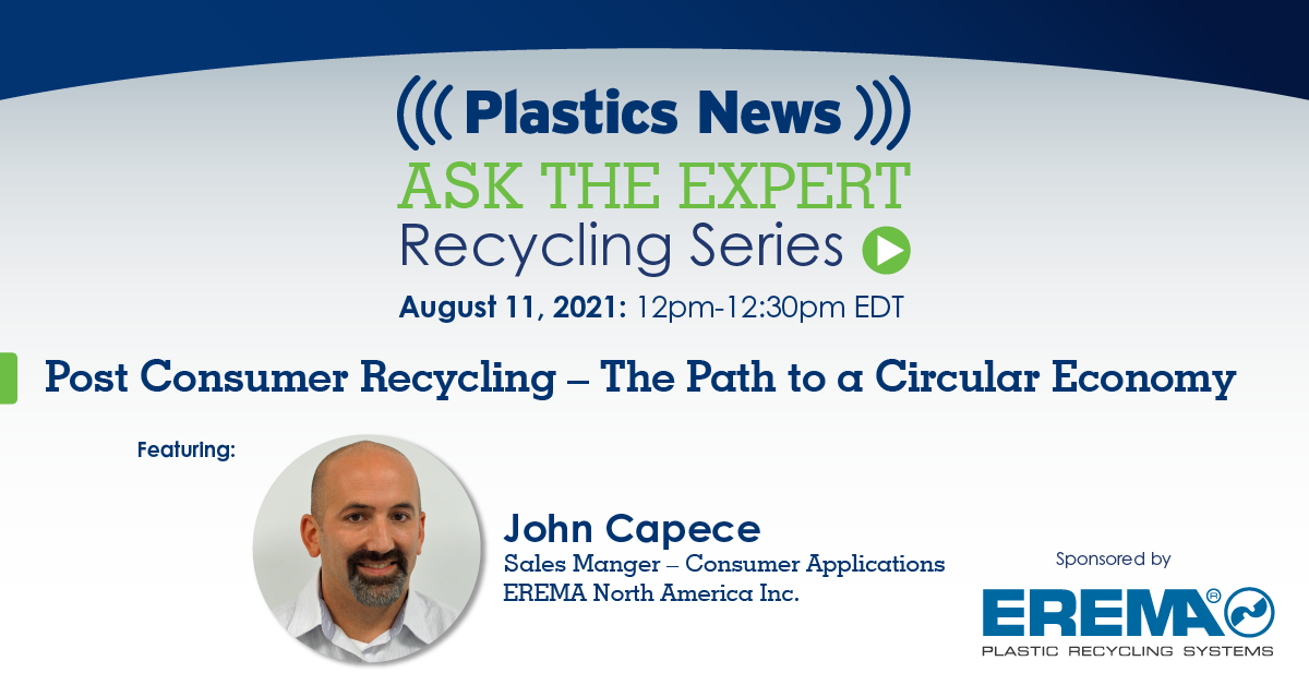 Join EREMA North America's John Capece and EREMA Engineering Recycling for 'Ask the Expert' - Post Consumer Recycling